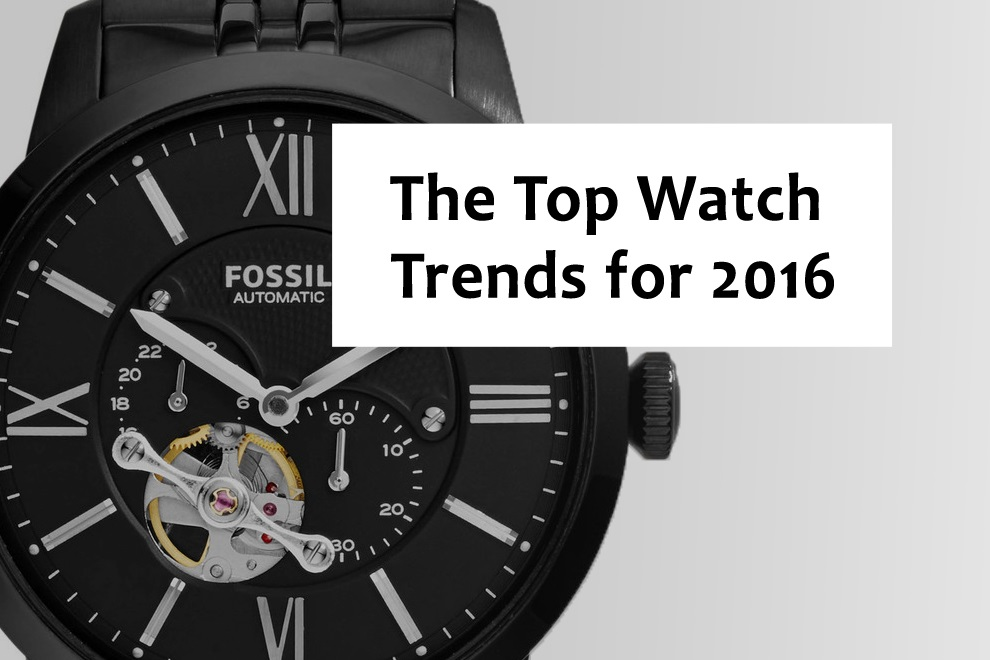 Top watches TREND FOR 2016 0