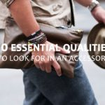 10-essential-qualities-to-look-for-in-an-accessory