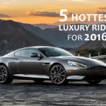 5-hottest-luxury-rides-for-2016-1
